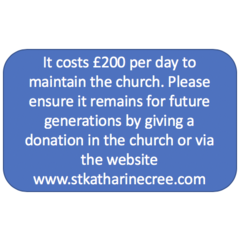 our church community and visitors - It costs £200 per day to maintain this church. You can donate via our website. Please help ensure St Katharine's continues as a place of sanctuary for generations