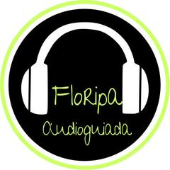 Floripa Audioguiada