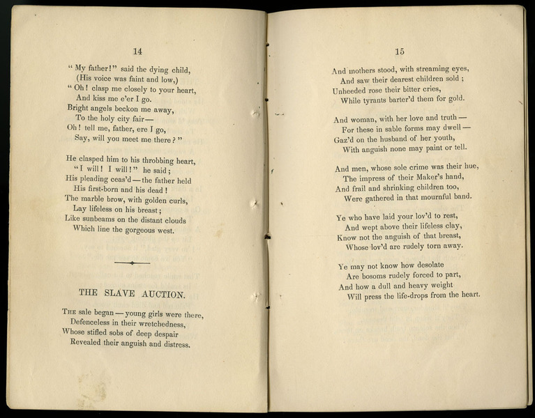 "Francis Ellen Watkins Harper, ""Poems on miscellaneous subjects"" (Boston, 1854) pp. 14-5.  Poem titled ""The Slave Auction."""