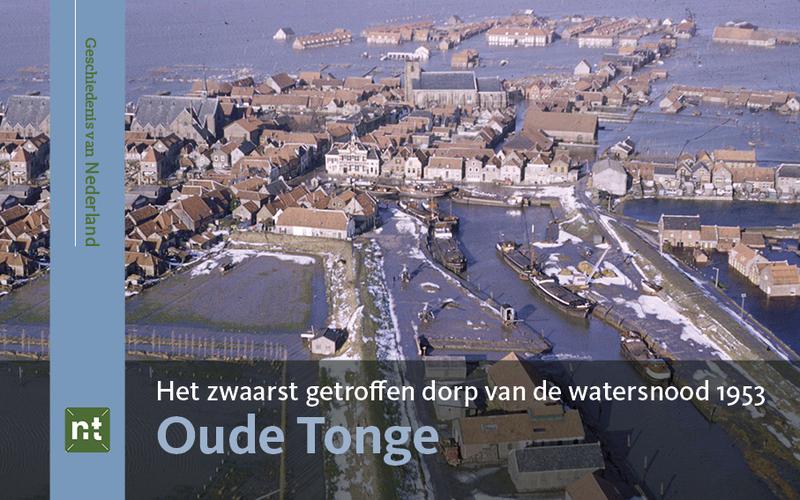Oude Tonge Het Zwaarst Getroffen Dorp Van De