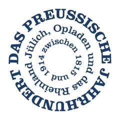 Das preußische Jahrhundert. Jülich, Opladen und das Rheinland zwischen 1815 und 1914